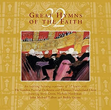 32 Great Hymns Of The Faith
