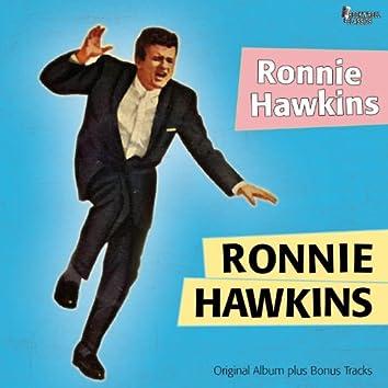 Ronnie Hawkins (Original Album Plus Bonus Tracks)