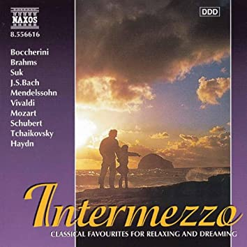 Intermezzo: Classics for Relaxing and Dreaming