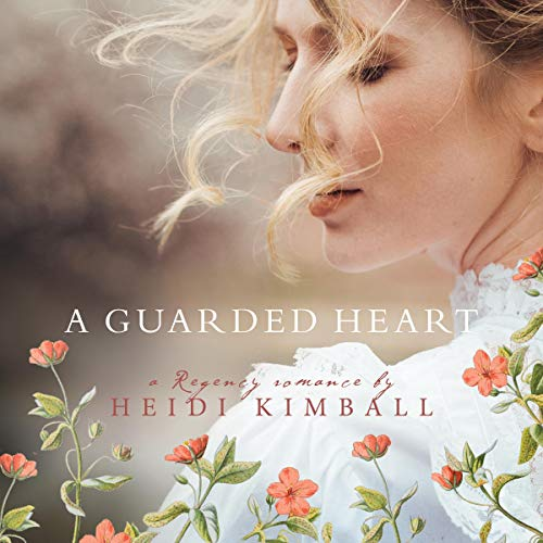 A Guarded Heart Audiobook By Heidi Kimball cover art