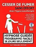 Cesser de fumer sans effort avec l'hypno-sonothér apie - Hypnose guidée programme facile...