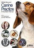 BSAVA Manual of Canine Practice: A Foundation Manual (BSAVA British Small Animal Veterinary Association)