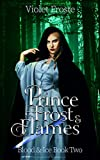 Prince of Frost and Flames: The Shieldmaiden and the Prince of Lies (Blood and Ice Book 2)