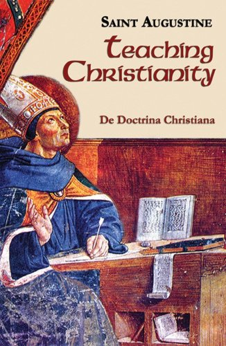 Teaching Christianity (Vol. I/11) (The Works of Saint Augustine: A Translation for the 21st Century)
