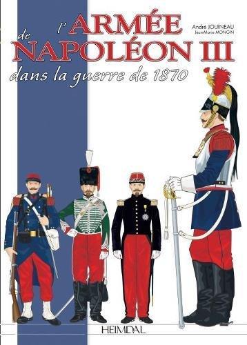 L'Armee Francaise de la Guerre Franco-Prussienne