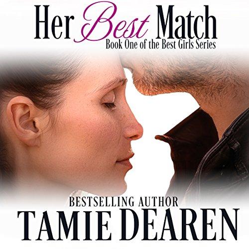 Her Best Match: The Best Girls, Book 1