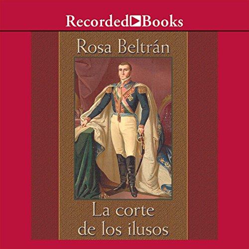 La Corte de los Ilusos (Texto Completo)[The Court of the Delusionals ] audiobook cover art