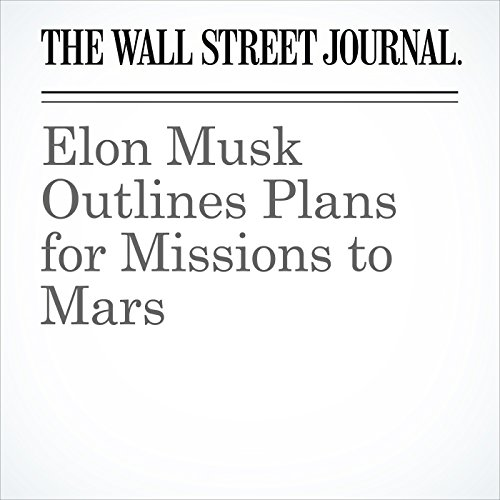 Elon Musk Outlines Plans for Missions to Mars cover art