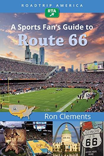 RoadTrip America A Sports Fans Guide to Route 66 (Scenic ...