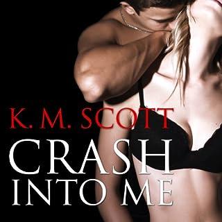 Crash Into Me audiobook cover art