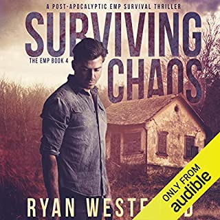 Surviving Chaos: A Post-Apocalyptic EMP Survival Thriller audiobook cover art