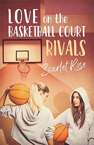Love on the Basketball Court Book 1 (Lesbian Romance): Rivals