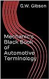 Mechanic's Black Book of Automotive Terminology