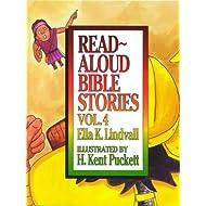 Read Aloud Bible Stories: Vol. 4