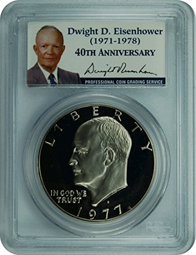 1977 Eisenhower Presidential Label IKE Dollar PR-69 PCGS DCAM