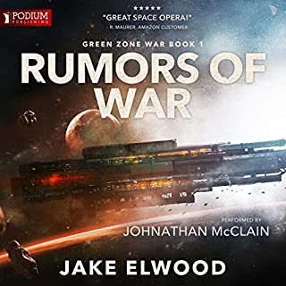 Rumors of War     Green Zone War, Book 1              Auteur(s):                                                                                                                                 Jake Elwood                               Narrateur(s):                                                                                                                                 Johnathan McClain                      Durée: 9 h et 21 min     4 évaluations     Au global 3,8