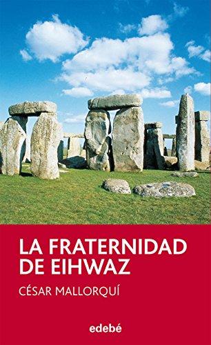 La fraternidad de Eihwaz (Periscopio nº 36)