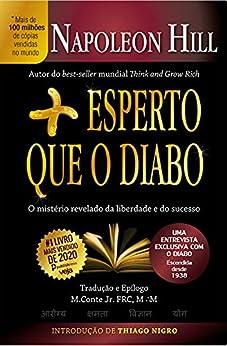 Mais Esperto que o Diabo: O mistério revelado da liberdade e do sucesso por [Napoleon Hill, Marcial Conte Jr.]