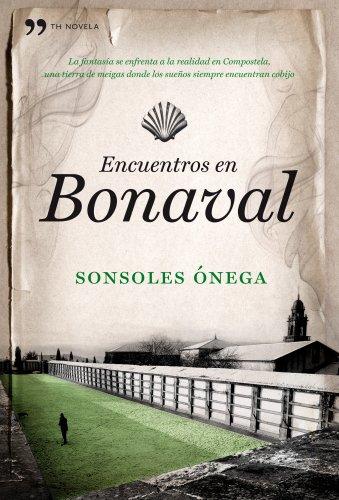 Encuentros en Bonaval (TH Novela)