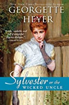 Sylvester: or The Wicked Uncle (Regency Romances Book 17)