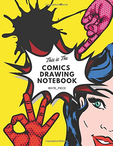 This Is The Comics Drawing Notebook: drawing anime for kids, drawing anime, manga sketchbook, create comic book, comic book template, anime notebooks and journals (110 Pages, Blank, 8.5 x 11)