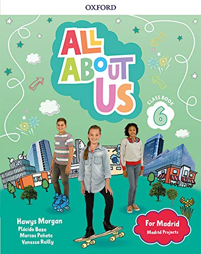 All About Us for Madrid 6. Class Book . Edición Madrid