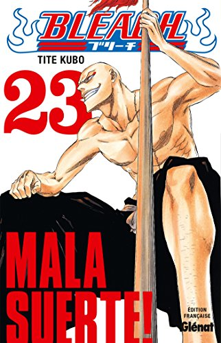 Bleach - Tome 23 : Mala suerte !
