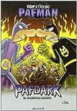 Pafdark. El cabestro oscuro (Top Cómic Pafman 7)