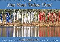 Gebetsfahnen - ein Gruss an die Goetter (Wandkalender 2022 DIN A3 quer): Gebetsfahnen - das Glueck in das Heim holen (Monatskalender, 14 Seiten )