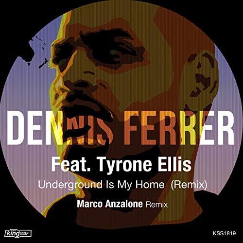 Dennis Ferrer feat. Tyrone Ellis