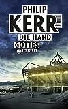 Scott Manson / Die Hand Gottes: Thriller - Philip Kerr