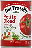 Dei Fratelli Petite Diced Tomatoes with Onion, Celery & Peppers - All Natural - 5th Generation Recipe (14.5 oz. cans; 12 pack)