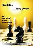 Gambits - richtig gespielt - Juri Rasuwajew