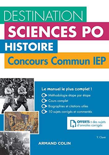 Destination Sciences Po Histoire Concours commun IEP