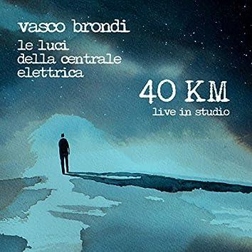 40 Km (Live in studio)