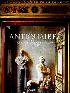 Antiquaires: The Finest Antique Dealers in Paris