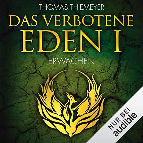 Das verbotene Eden 1: Erwachen     Die Eden-Trilogie 1              Autor:                                                                                                                                 Thomas Thiemeyer                               Sprecher:                                                                                                                                 Moritz Pliquet                      Spieldauer: 12 Std. und 54 Min.     2 Bewertungen     Gesamt 4,5