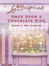 Once Upon a Chocolate Kiss (Hill Creek, Texas Book 229)