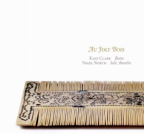 Au Joly Bois - Musik für Flöte und Laute