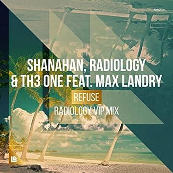 Refuse (Radiology VIP Mix)