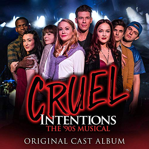 Cruel Intentions: The '90s Musical