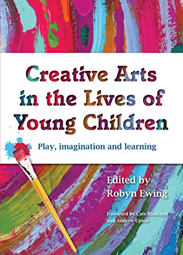 Compare Textbook Prices for Creative Arts in the Lives of Young Children: Play, Imagination and Learning  ISBN 9781742860237 by Ewing, Robyn