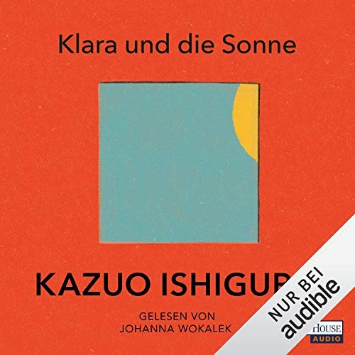 Klara und die Sonne Audiobook By Kazuo Ishiguro cover art