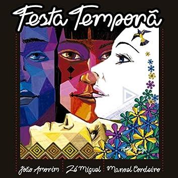 Festa Temporã (feat. Zé Miguel & Manoel Cordeiro)