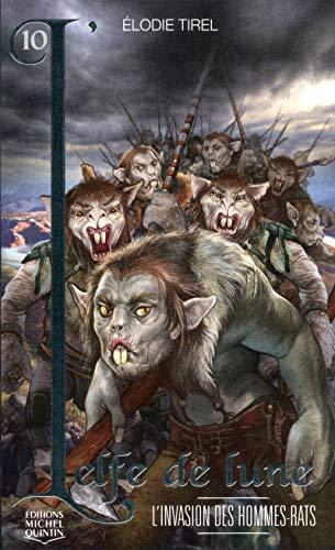 L'Elfe de lune - tome 10 L'invasion des hommes-rats (10)