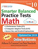 SBAC Test Prep: 10th Grade Math Practice tests and Online Workbooks: Smarter Balanced Study Guide With Performance Task (PT) and Computer Adaptive Test (CAT)