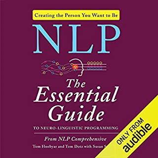 NLP: The Essential Guide to Neuro-Linguistic Programming audiobook cover art