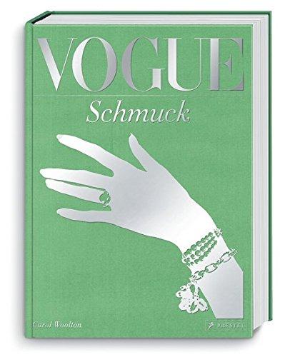 VOGUE: Schmuck: 100 Jahre Eleganz, Schönheit und Stil