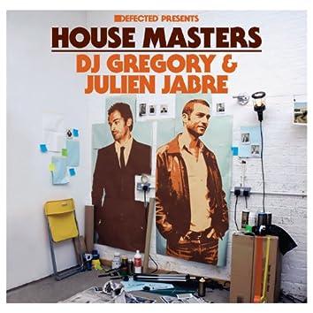 Defected Presents House Masters: DJ Gregory & Julien Jabre