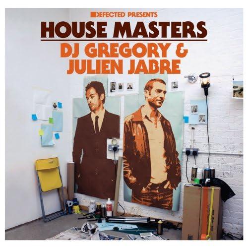 The House Master, Dj Gregory & Julien Jabre
